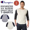 Champion チャンピオン ロチェスターシリーズ 3-4スリーブ ヘンリーネックTシャツ C3-K413